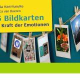 22.08.2016 | Die Bildkarten: Die Kraft der Emotionen erscheinen!